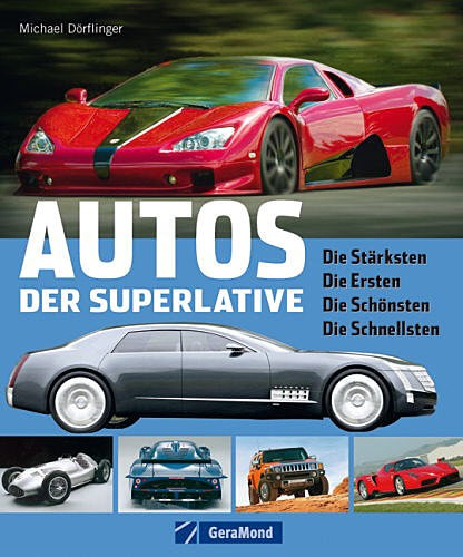 Picture of Car of superlatives: the strongest, the first, the most beautiful, the fastest